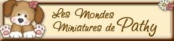 Les Mondes Miniatures de Pathy